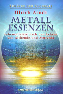 Buch: METALL ESSENZEN - Lebenselixiere der Alchemie
